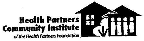 HEALTH PARTNERS COMMUNITY INSTITUTE OF THE HEALTH PARTNERS FOUNDATION