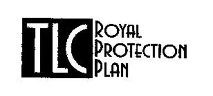 TLC ROYAL PROTECTION PLAN