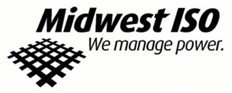 MIDWEST ISO WE MANAGE POWER.
