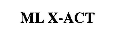 ML X-ACT