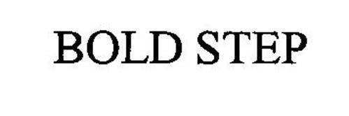 BOLD STEP