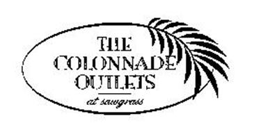 THE COLONNADE OUTLETS AT SAWGRASS