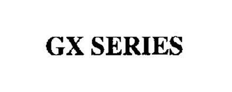GX SERIES