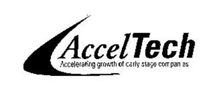 ACCELTECH ACCELERATING GROWTH OF EARLY STAGE COMPANIES