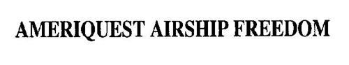 AMERIQUEST AIRSHIP FREEDOM