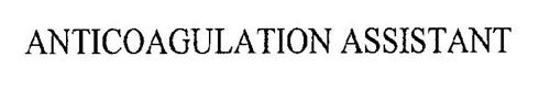 ANTICOAGULATION ASSISTANT