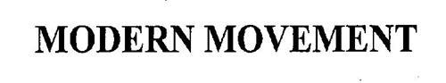 MODERN MOVEMENT