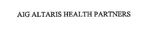 AIG ALTARIS HEALTH PARTNERS
