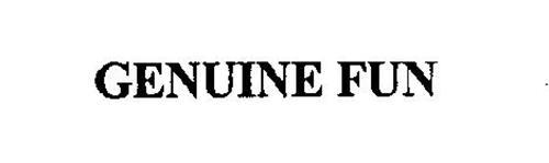 GENUINE FUN