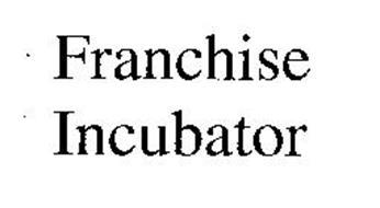 FRANCHISE INCUBATOR