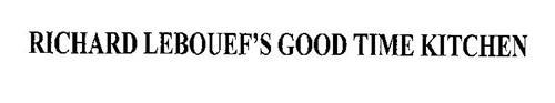RICHARD LEBOUEF'S GOOD TIME KITCHEN