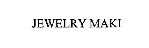 JEWELRY MAKI