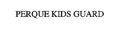 PERQUE KIDS GUARD