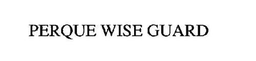 PERQUE WISE GUARD