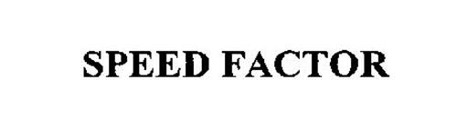 SPEED FACTOR