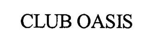 CLUB OASIS