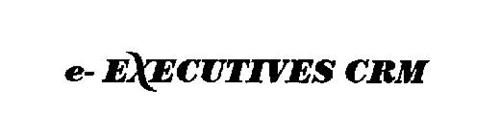 E-EXECUTIVES CRM