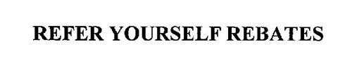 REFER YOURSELF REBATES