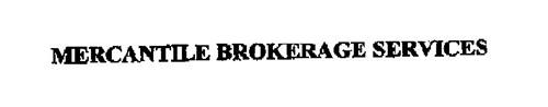 MERCANTILE BROKERAGE SERVICES