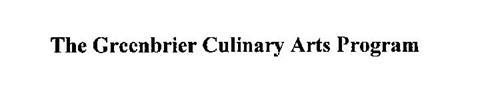 THE GREENBRIER CULINARY ARTS PROGRAM