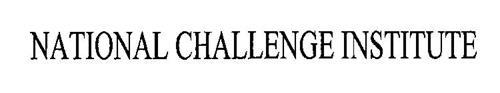 NATIONAL CHALLENGE INSTITUTE