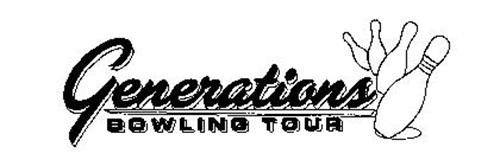 GENERATIONS BOWLING TOUR