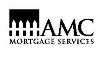 AMC MORTGAGE SERVICES