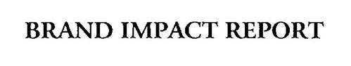 BRAND IMPACT REPORT