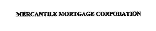 MERCANTILE MORTGAGE CORPORATION
