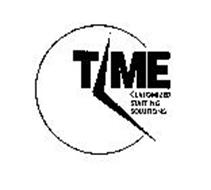 TIME CUSTOMIZED STAFFING SOLUTIONS