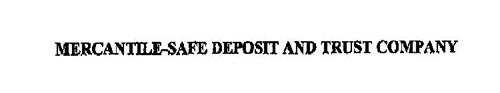MERCANTILE-SAFE DEPOSIT AND TRUST COMPANY