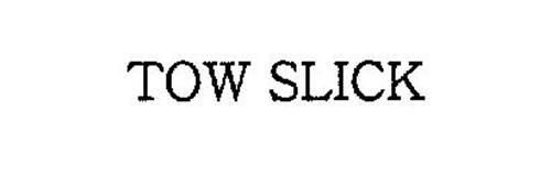 TOW SLICK