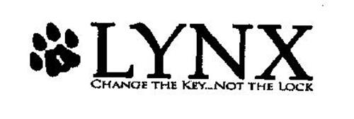 LYNX CHANGE THE KEY...NOT THE LOCK
