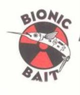BIONIC BAIT