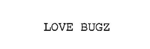 LOVE BUGZ