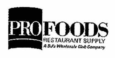 PROFOODS RESTAURANT SUPPLY A BJ'S WHOLESALE CLUB COMPANY