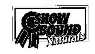 SHOW BOUND NATURALS