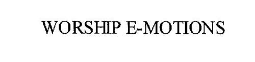 WORSHIP E-MOTIONS
