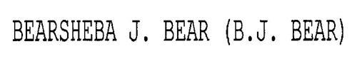 BEARSHEBA J. BEAR (B.J. BEAR)