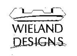 W WIELAND DESIGNS