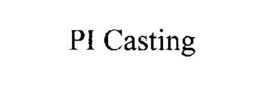 PI CASTING