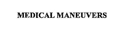 MEDICAL MANEUVERS