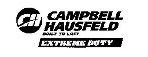 CH CAMPBELL HAUSFELD BUILT TO LAST EXTREME DUTY