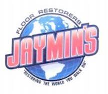 JAYMIN'S FLOOR RESTORERS