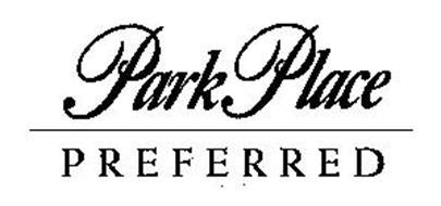 PARK PLACE PREFERRED
