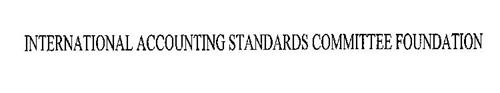 INTERNATIONAL ACCOUNTING STANDARDS COMMITTEE FOUNDATION