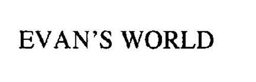 EVAN'S WORLD