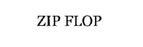 ZIP FLOP