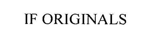 IF ORIGINALS