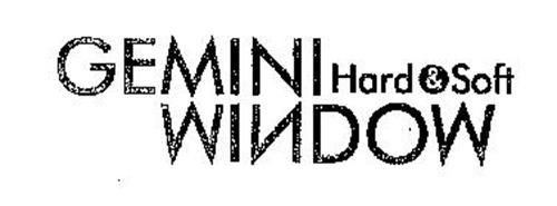GEMINI HARD & SOFT WINDOW